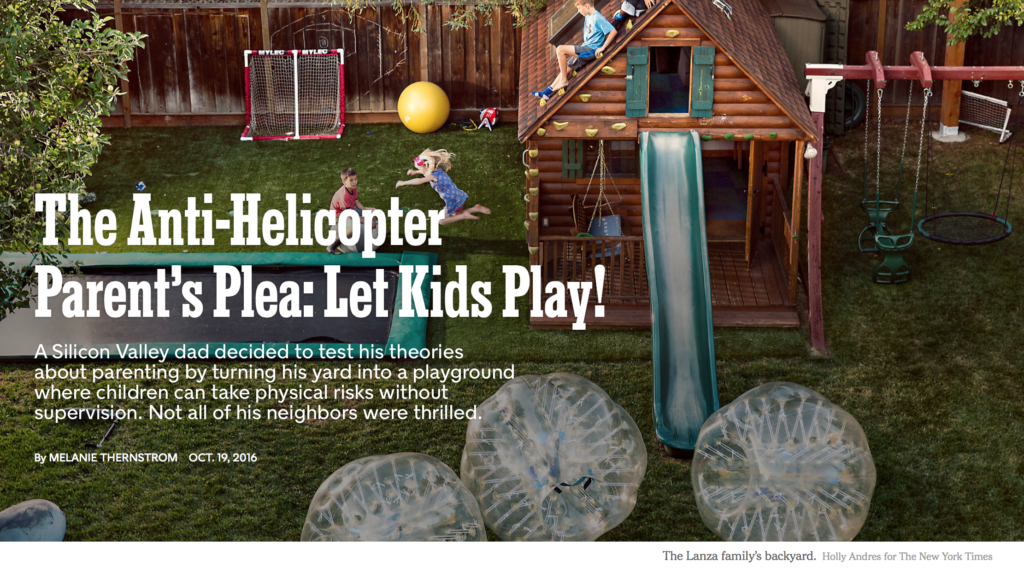 Here's What's Wrong with the Anti-Helicopter Parent's Backyard (Hint: He's Still Hovering)